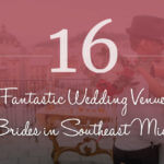 16 Fantastic Wedding Venues for Brides in Southeast Michigan