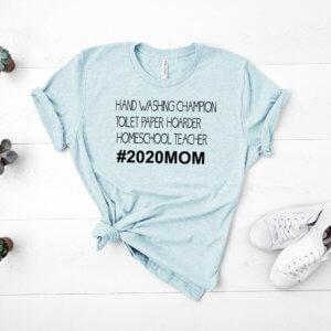 2020 mom aqua shirt