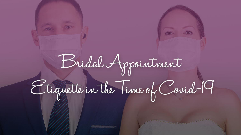 bridal appointment etiquette