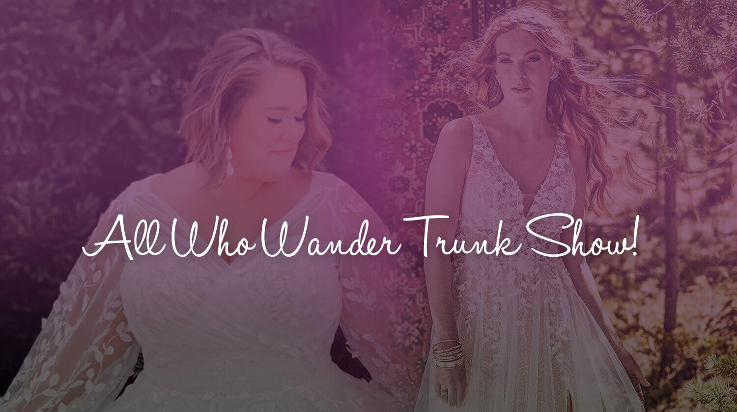 All Who Wander Trunk Show!