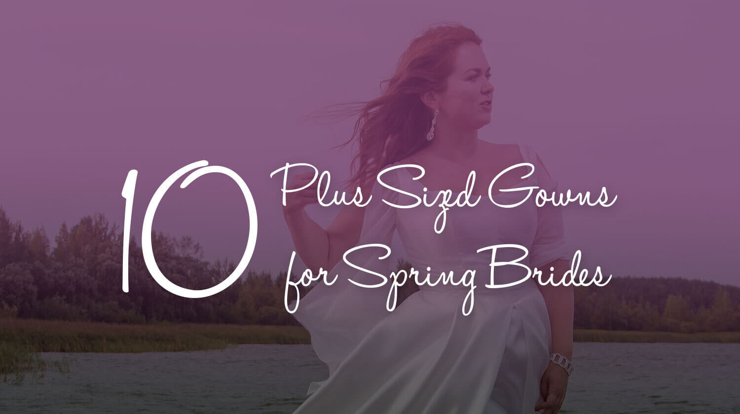 plus sized gowns for spring brides