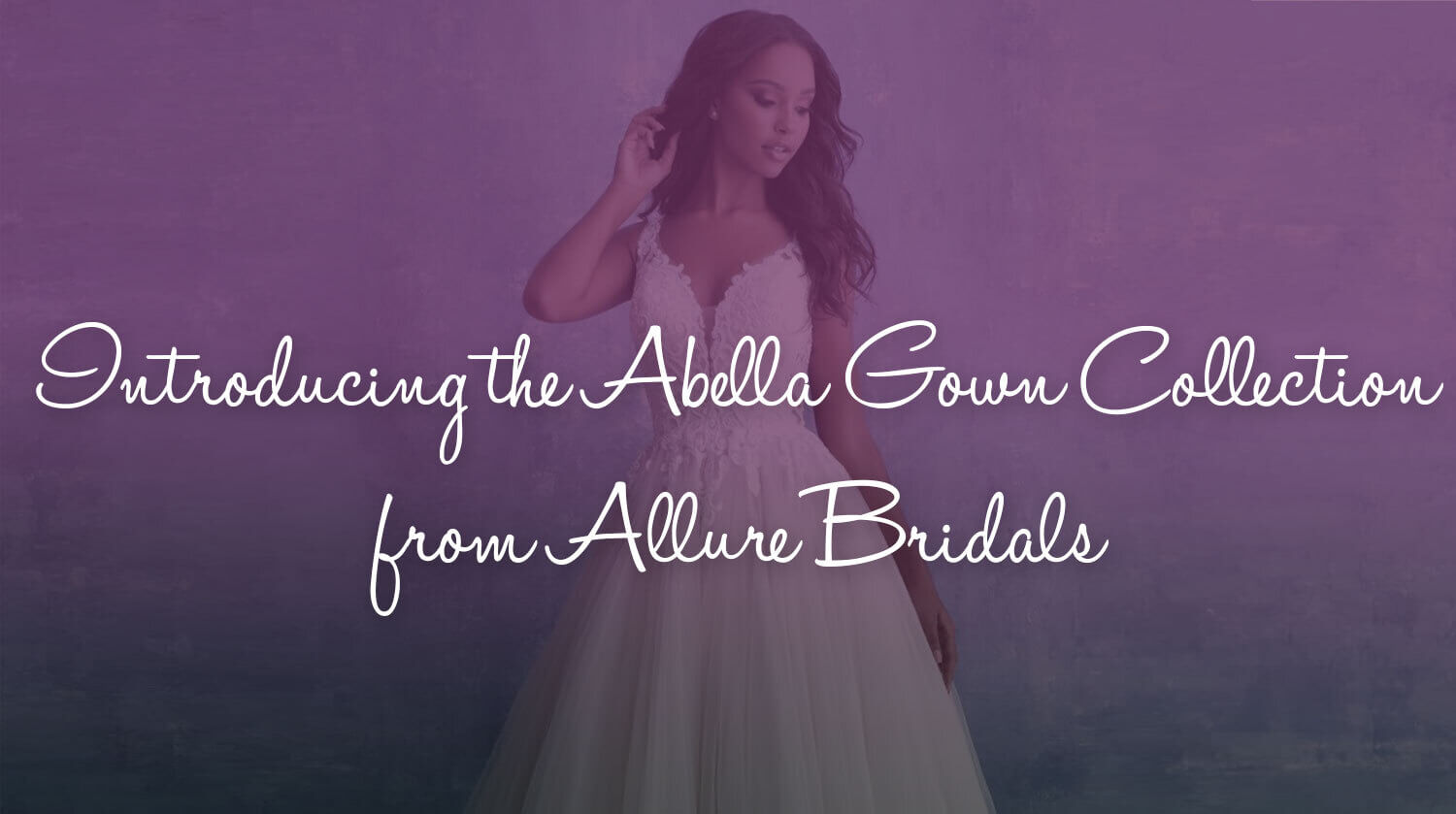Abella gown collection from Allure Bridals